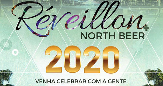 Reveillon no North Beer Choperia