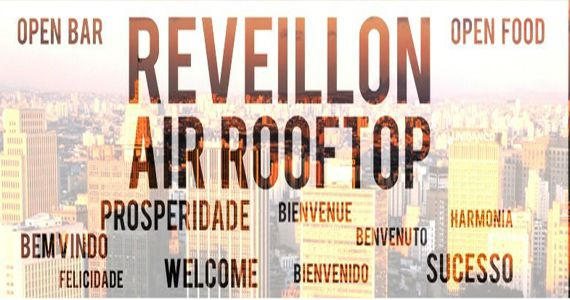 Air Rooftop, Shopping Center Light, recebe Festa de Réveillon 2017 mais exclusiva de Ibiza Love Connection D'ibiza Eventos BaresSP 570x300 imagem