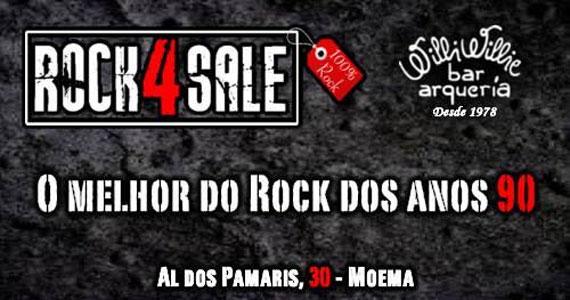 O melhor do rock dos anos 90 no Willi Willie Bar e Arqueria com a banda Rock 4 Sale Eventos BaresSP 570x300 imagem