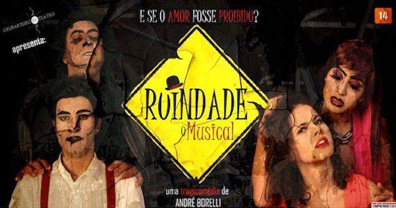 feira-gastronomicas Ruindade, o Musical leva clássicos da MPB ao palco do Teatro UMC BaresSP