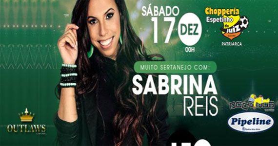 O melhor do sertanejo com Sabrina Reis no Bar Espetinho do Juiz Patriarca Eventos BaresSP 570x300 imagem