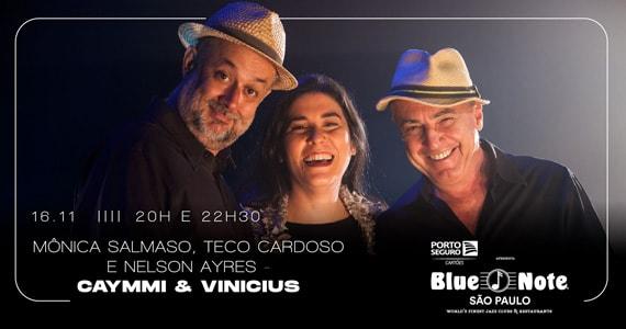 Mônica Salmaso, Teco Cardoso e Nelson Ayres apresentam o show Caymmi e Vinícius no Blue Note Eventos BaresSP 570x300 imagem