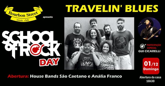 School of Rock Day com Travellin Blue no Bourbon Street Music Club