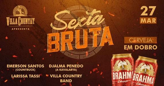 Villa Country realiza nova edição da Sexta Bruta Eventos BaresSP 570x300 imagem
