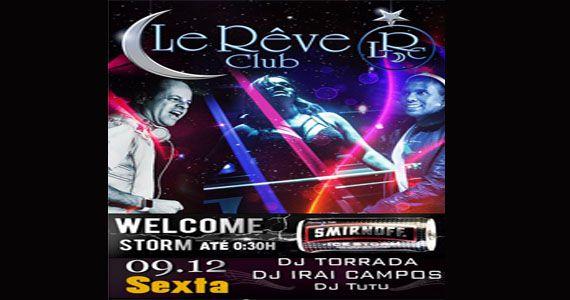 Djs Torrada, Irai Campus e Tutu agitam a noite no Le Rêve Club com muito house e disco music dos anos 60, 70 e 80 Eventos BaresSP 570x300 imagem