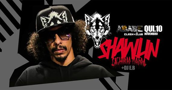 Quinta-feira é dia de Shawlin (Cachorro Magro) e Dj EB ferver a pista da Clash Club Eventos BaresSP 570x300 imagem