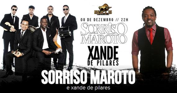 Grupo Sorriso Maroto e Xande de Pilares se apresentam no Bulls Club no dia 08 de dezembro Eventos BaresSP 570x300 imagem