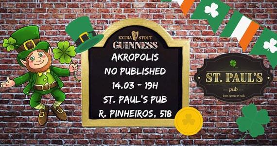 St. Patrick's Day é agitado no St. Paul's com Akropolis e No Published Eventos BaresSP 570x300 imagem