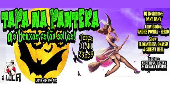 Véspera de feriado acontece a festa mais divertida da Alôca Tapa na Pantera As bruxas estão a solta Eventos BaresSP 570x300 imagem