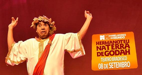 Teatro Bradesco exibe espetáculo Hermanoteu na Terra de Godah Eventos BaresSP 570x300 imagem