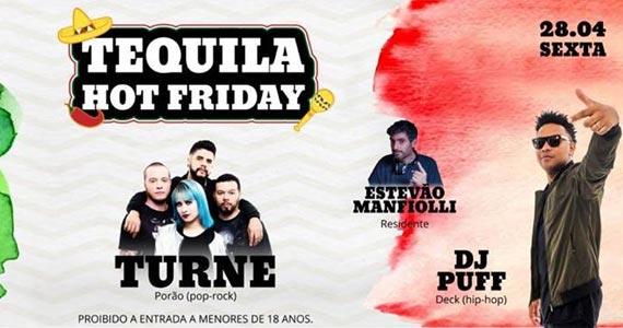 Tequila Hot Friday tem show da banda Turne, Jorge Dimas e o line up do Dj Puff no Dunluce Irish Pub Eventos BaresSP 570x300 imagem