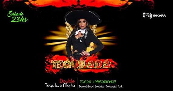 Sábado é dia de Tequilada na Secrett Lounge com muito black, eletrônico, dance e funk Eventos BaresSP 570x300 imagem