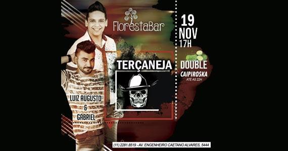 Terçaneja com Luiz Augusto & Gabriel no Floresta Bar Eventos BaresSP 570x300 imagem
