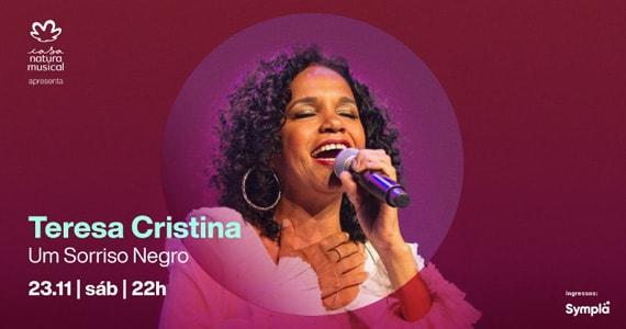 Tereza Cristina promete sacudir a Casa Natura Musical com o show Um Sorriso Negro Eventos BaresSP 570x300 imagem