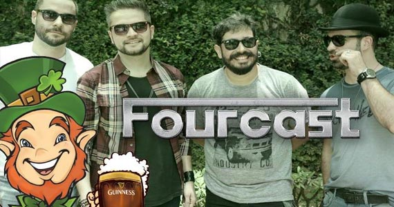Festa de encerramento do St. Patricks Week 2017 com o pop rock da Banda Fourcast no Liverpool Bar Eventos BaresSP 570x300 imagem