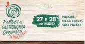 Festival de Gastronomia Orgânica com grande programação gratuita no Parque Villa Lobos BaresSP