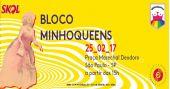 Agenda de eventos Bloco MinhoQueens leva hits de Carnaval para o bairro de Santa Cecília /eventos/fotos2/thumbs/MinhoQueens.jpg BaresSP