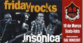 Banda Insônica e Sal Vincent comandam a noite com muito rock no Republic Pub