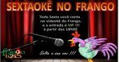 Agenda de eventos Sexta-feira tem happy hour com Karaokê no Bar Frango com Tudo /eventos/fotos2/thumbs/SEXTAOKE_FRANGO_COM_TUDO.jpg BaresSP