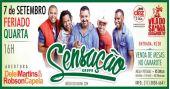 Grupo Sensação comanda o feriado com seus sucessos no Vila do Samba