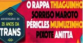 O Rappa, Thiaguinho, Sorriso Maroto, Péricles, Mumuzinho, Pixote e Anitta comemoram o aniversário de 35 anos da Trans na Estância Alto da Serra