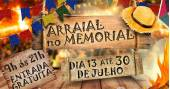 Eventos BaresSP Arraial no Memorial do dia 13 a 30 de julho no Memorial da América Latina
