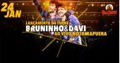 Agenda de eventos Lançamento da turnê Bruninho & Davi