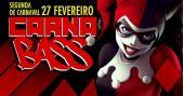 Segunda-feira de carnaval com Carnabass animando a folia no Clash Club com mais de 15 Djs