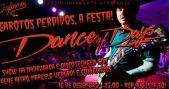 Festa Garotos Perdidos com show Dancing Of Days no Inferno Club BaresSP