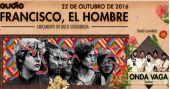 Banda Francisco, El Hombre e Onda Vaga misturam ritmos latinos com o brasileira na Audio Club /eventos/fotos2/thumbs/franciscoelhombreaudioclub.jpg BaresSP