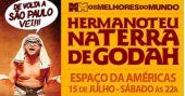 Espaço das Américas recebe o espetáculo Hermanoteu na Terra de Godah