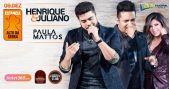 Henrique & Juliano e Paula Mattos cantam os seus singles na Estância Alto da Serra