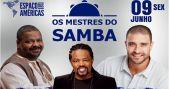 Arlindo Cruz, Xande de Pilares e Diogo Nogueira tocam juntos no show Os Mestres do Samba no palco do Espaço das Américas