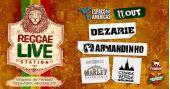 Espaço das Américas apresenta Reggae Live Station com Dezarie, Armandinho, Mato Seco e Cidade Verde Sounds
