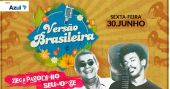 Espaço das Américas tem shows de Zeca Pagodinho e Seu Jorge na festa Versão Brasileira