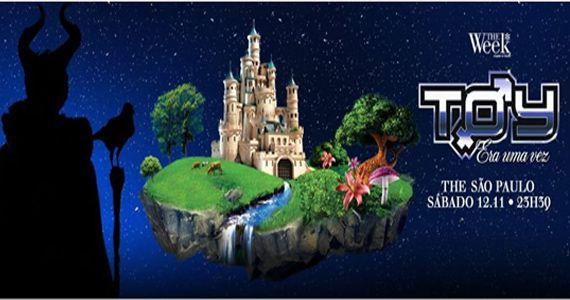 Sábado é dia de se divertir na Festa Toy Era Uma Vez na The Week com o Dj australiano Dan Slater Eventos BaresSP 570x300 imagem
