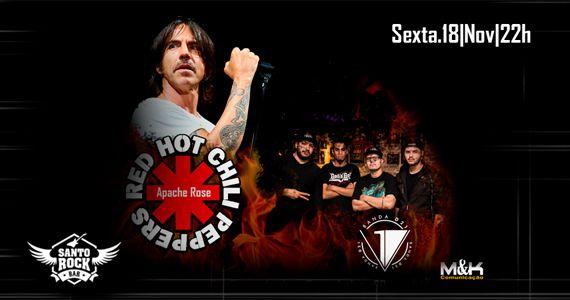 Tributo a Red Hot Chilli Peppers com a banda Apache Rose no Santo Rock Bar e o melhor do rock com a banda D21 Eventos BaresSP 570x300 imagem