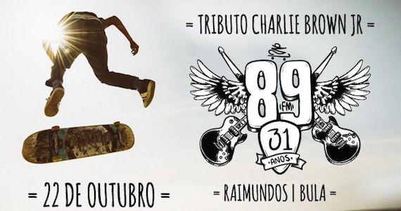89FM comemora 31 anos com Tributo a Charlie Bronwn Jr, Raimundos e Bula no Espaço das Américas Eventos BaresSP 570x300 imagem