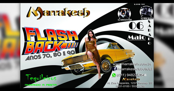 Flash Back Anos 70, 80 e 90 que Tequileiros no Marrakesh Club