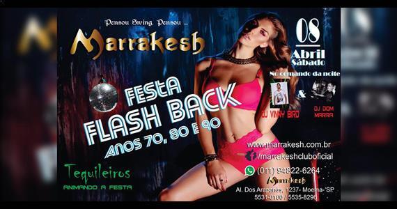 Marrakesh Club recebe a Festa Flash Back no sábado Eventos BaresSP 570x300 imagem