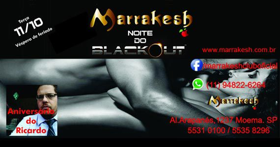 Noite do Blackout esquenta a véspera de feriado do Marrakesh Club Eventos BaresSP 570x300 imagem