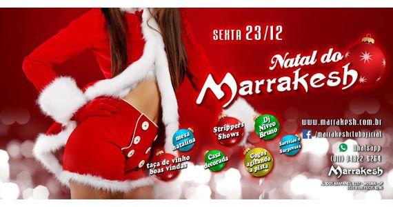Natal do Marrakesh com atrações especiais na sexta-feira