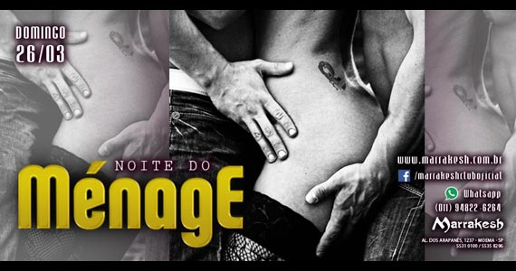 Noite do Ménage esquenta o domingo no Marrakesh Club Eventos BaresSP 570x300 imagem