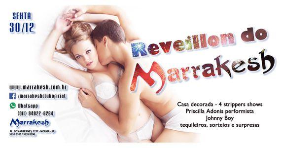 Reveillon do Marrakesh Club com atrações especiais na sexta-feira