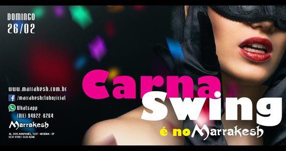 Carna Swing agita o domingo com muita folia no Marrakesh Club Eventos BaresSP 570x300 imagem