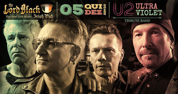 Ultra Violet realiza tributo ao U2 no The Lord Black