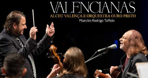 Valencianas, um espetáculo com Alceu Valença & Orquestra Ouro Preto Eventos BaresSP 570x300 imagem