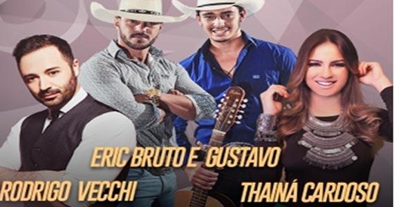 Muito sertanejo com Thainá Cardoso, Eric Bruto & Gustavo e Rodrigo Vecchi na Villa Mix Eventos BaresSP 570x300 imagem
