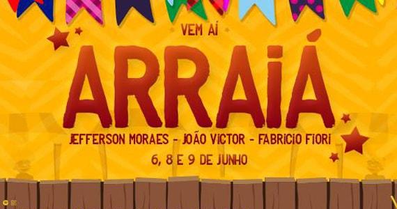Jefferson Moraes, João Victor e Fabrício Fiori agitarão o Arraiá Villa Mix Eventos BaresSP 570x300 imagem