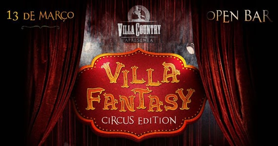 Villa Country apresenta o mundo mágico do circo com open bar